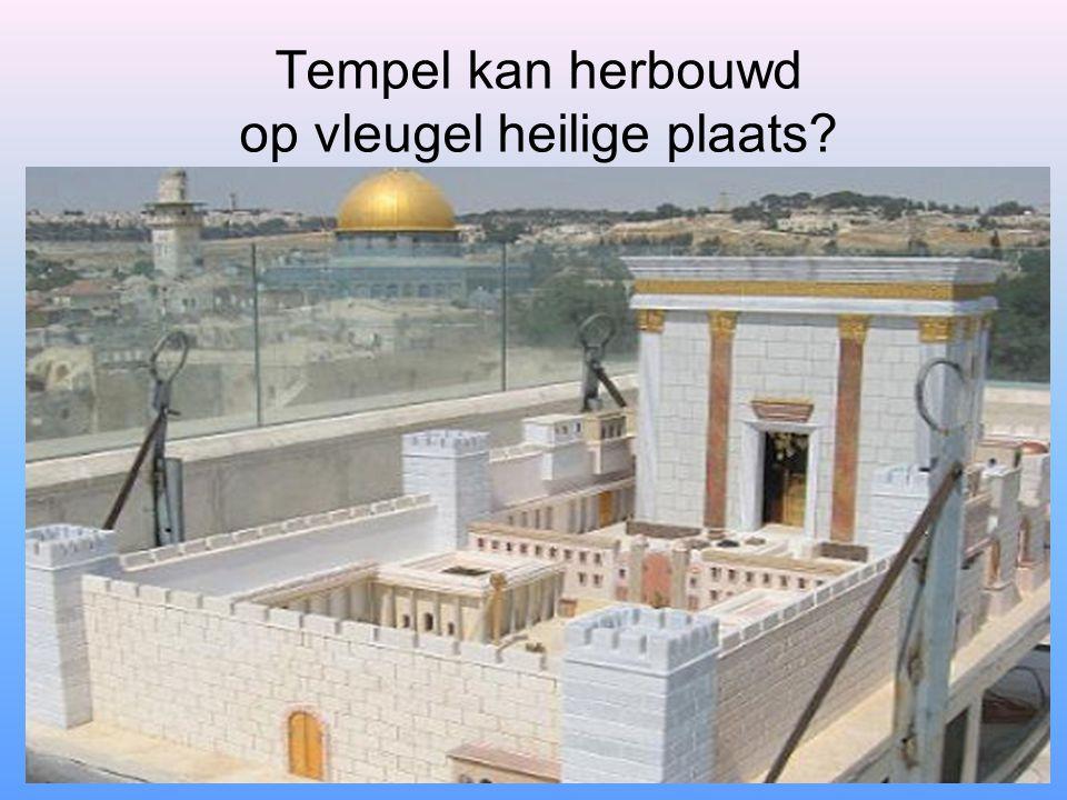 Tempel kan herbouwd op vleugel heilige plaats