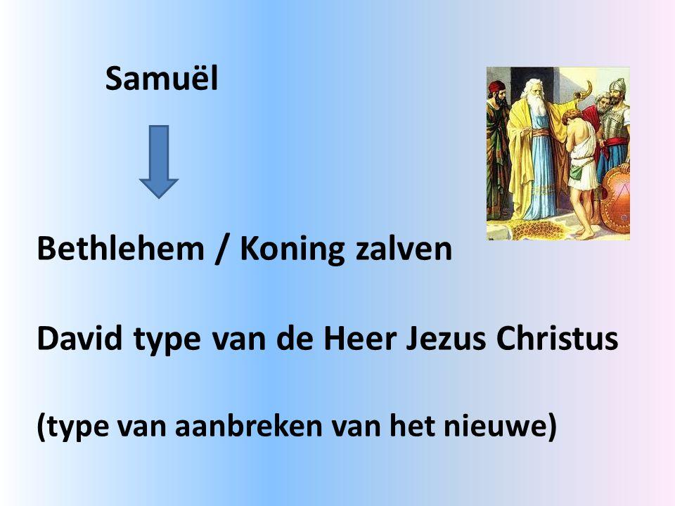 Bethlehem / Koning zalven David type van de Heer Jezus Christus