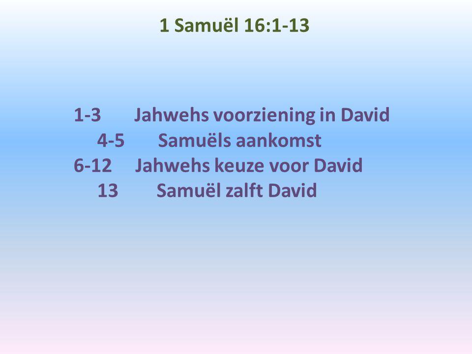 1 Samuël 16:1-13
