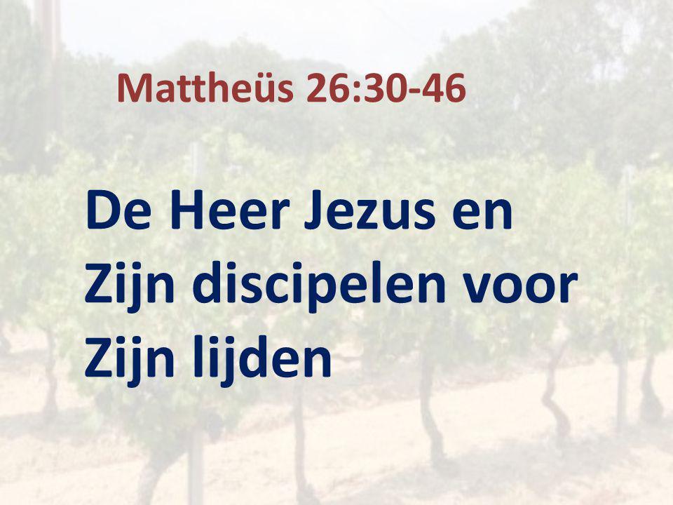 De Heer Jezus en Zijn discipelen voor Zijn lijden