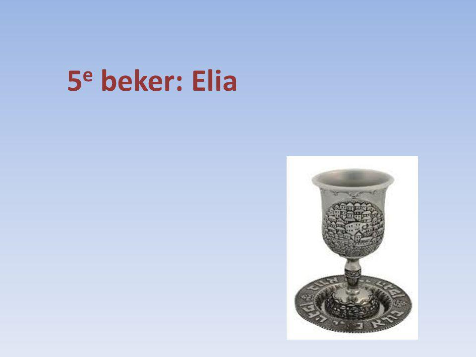 5e beker: Elia