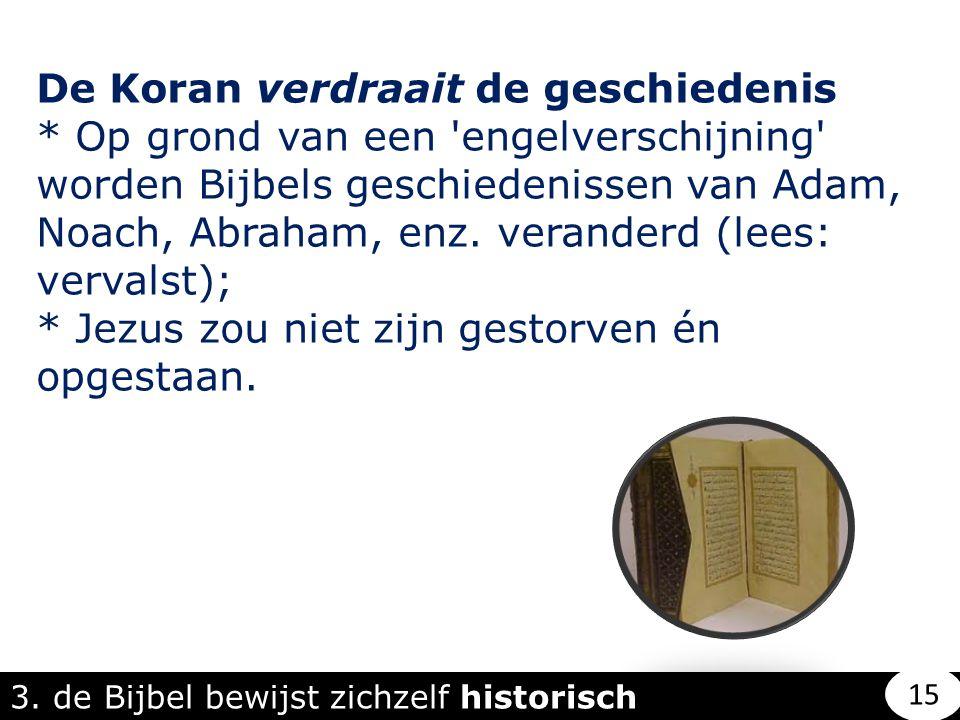 De Koran verdraait de geschiedenis