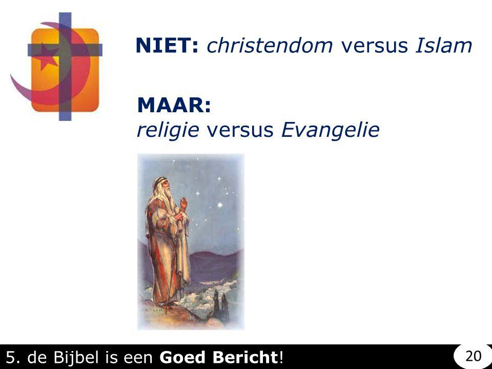 NIET: christendom versus Islam