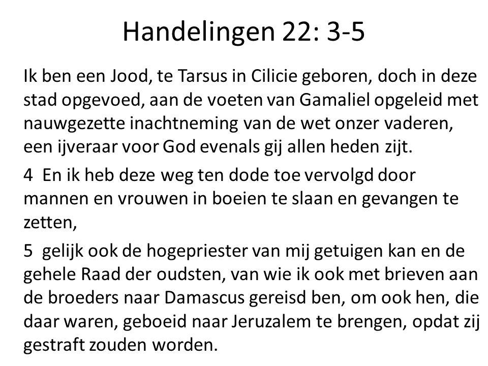 Handelingen 22: 3-5