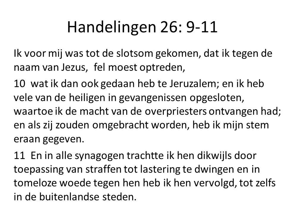 Handelingen 26: 9-11