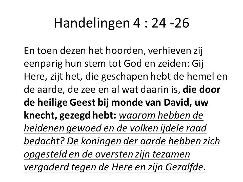 Handelingen 4 : 24 -26