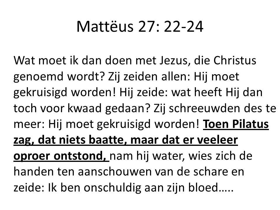 Mattëus 27: 22-24