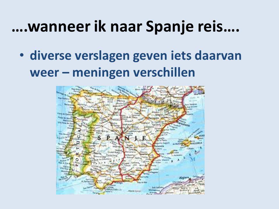 ….wanneer ik naar Spanje reis….