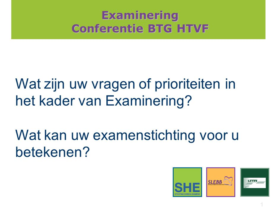 Examinering Conferentie BTG HTVF