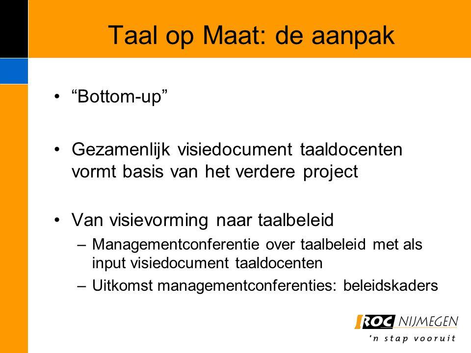 Taal op Maat: de aanpak Bottom-up