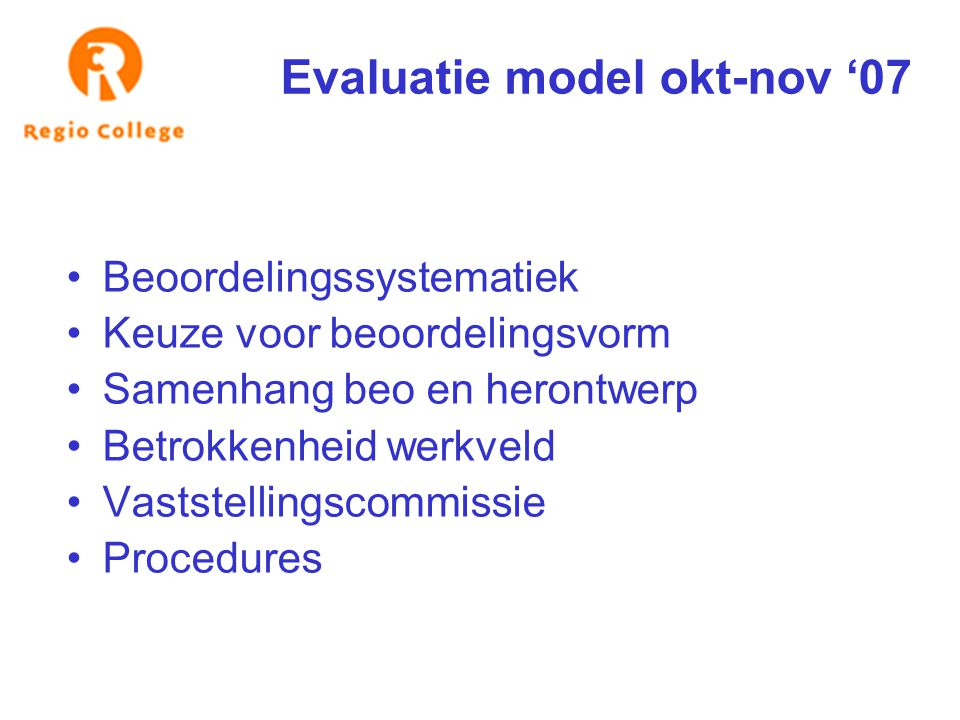 Evaluatie model okt-nov '07
