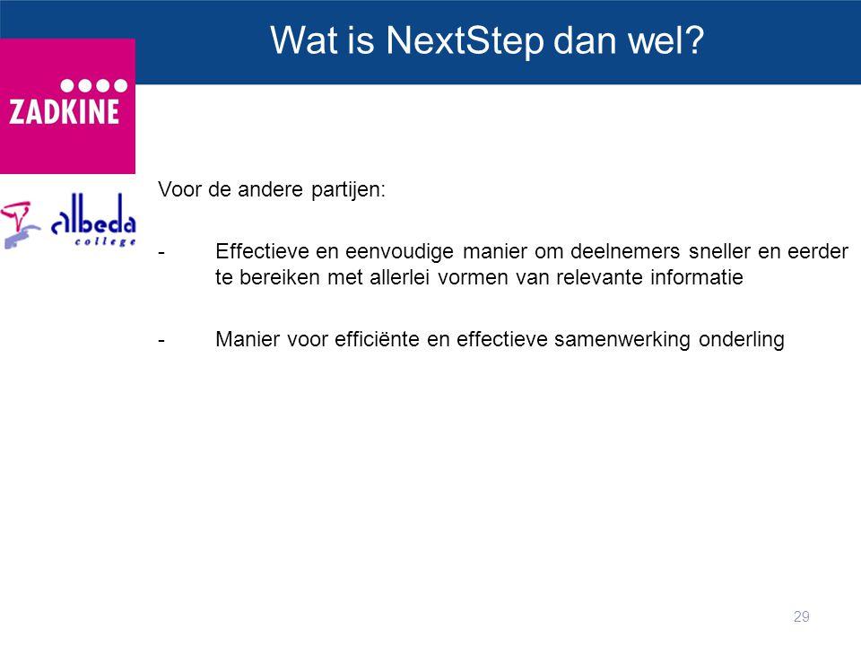 Wat is NextStep dan wel Voor de andere partijen: