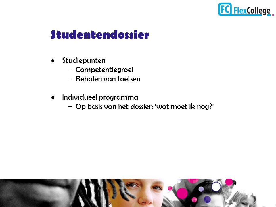 Studentendossier Studiepunten Competentiegroei Behalen van toetsen