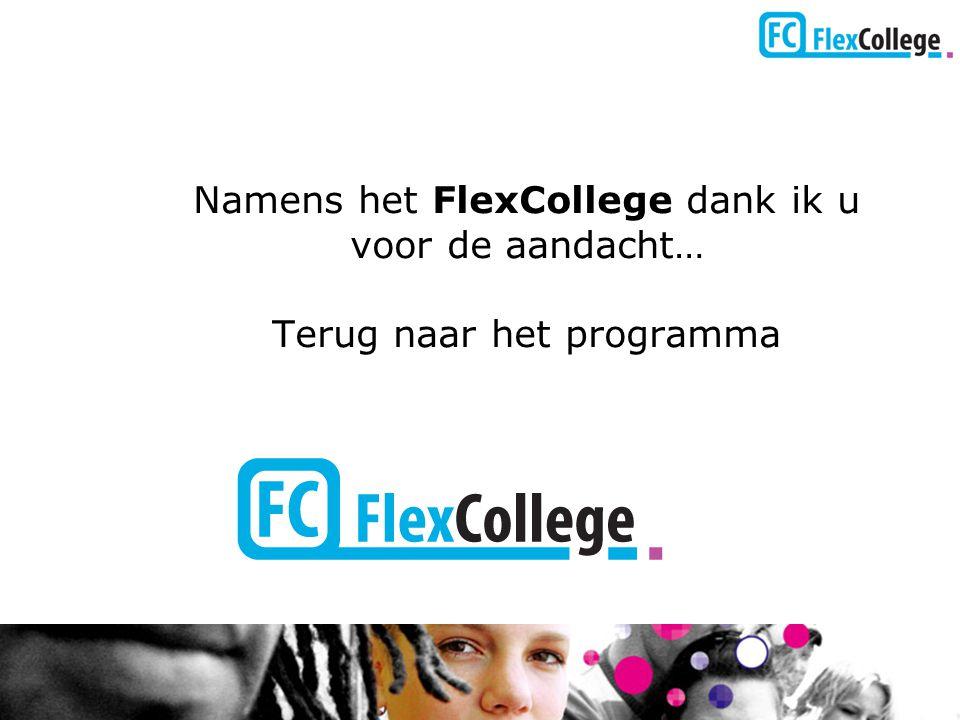 Namens het FlexCollege dank ik u voor de aandacht…