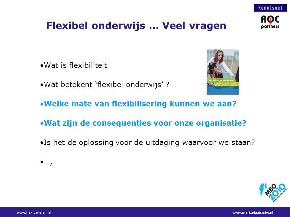Flexibel onderwijs … Veel vragen