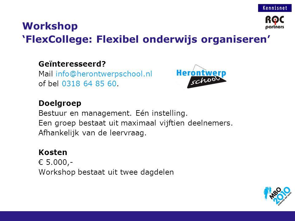 Workshop 'FlexCollege: Flexibel onderwijs organiseren'