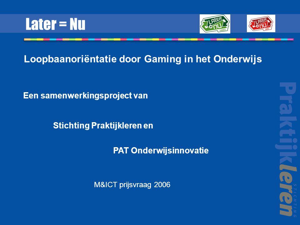 Loopbaanoriëntatie door Gaming in het Onderwijs