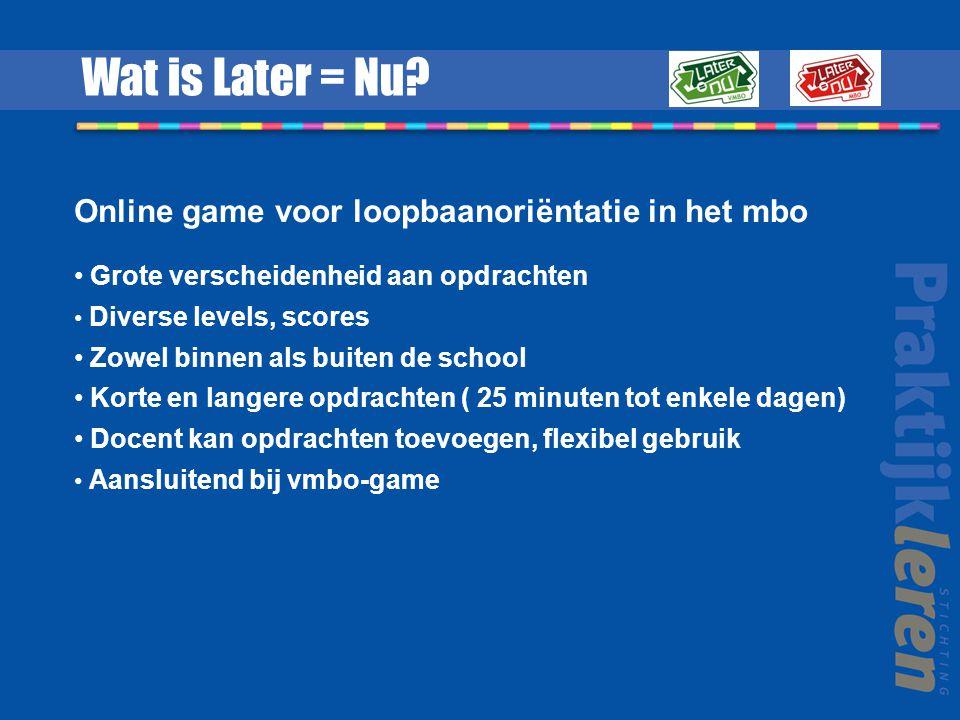Wat is Later = Nu Online game voor loopbaanoriëntatie in het mbo