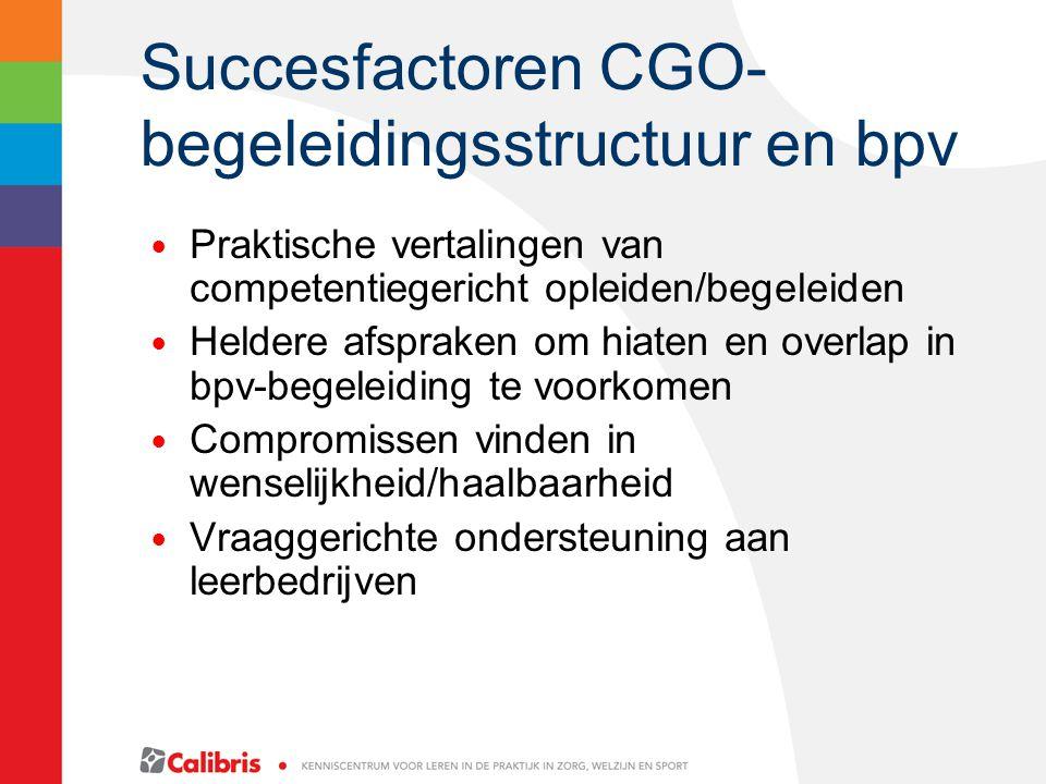 Succesfactoren CGO-begeleidingsstructuur en bpv