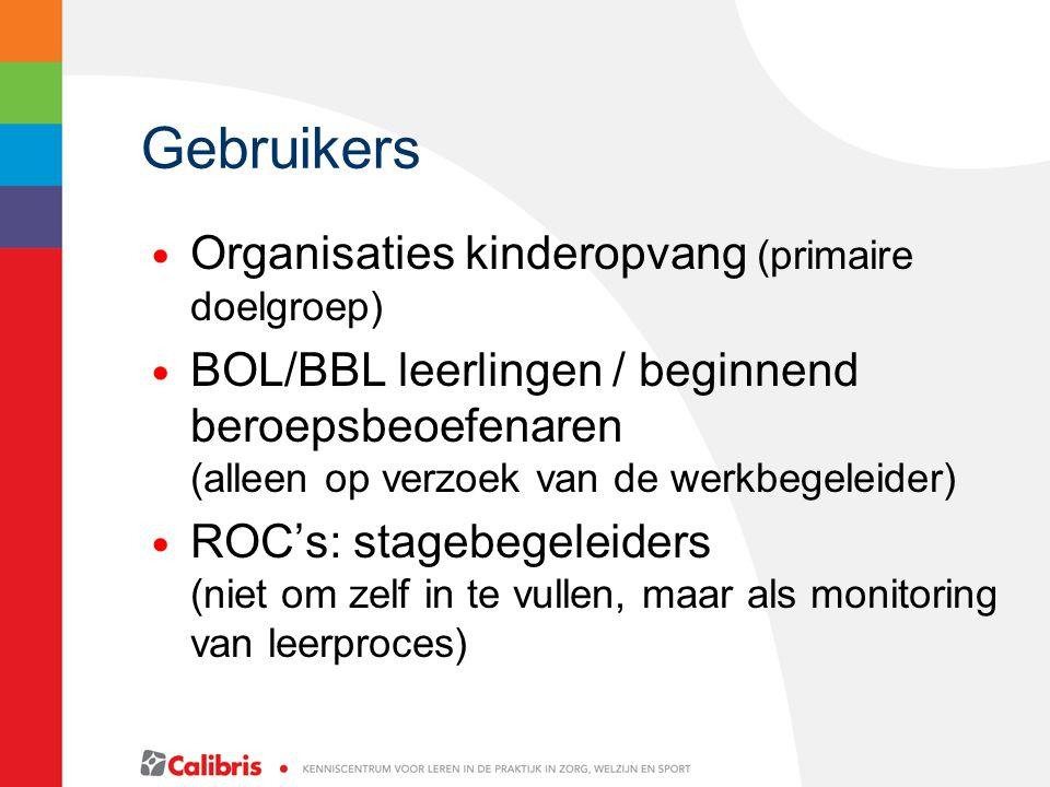 Gebruikers Organisaties kinderopvang (primaire doelgroep)