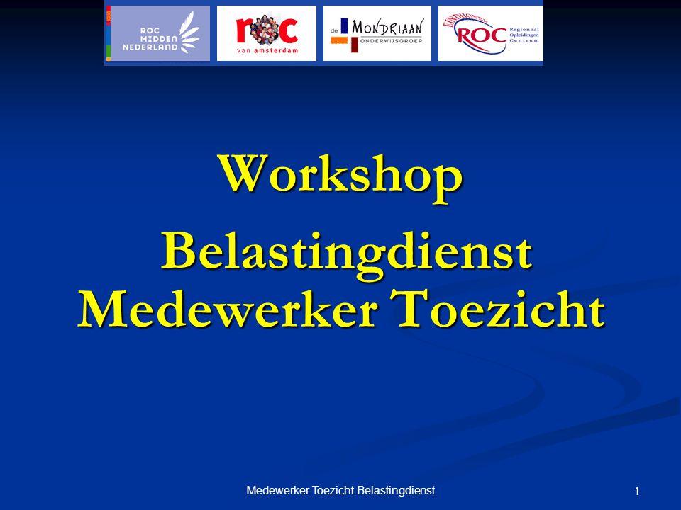 Workshop Medewerker Toezicht