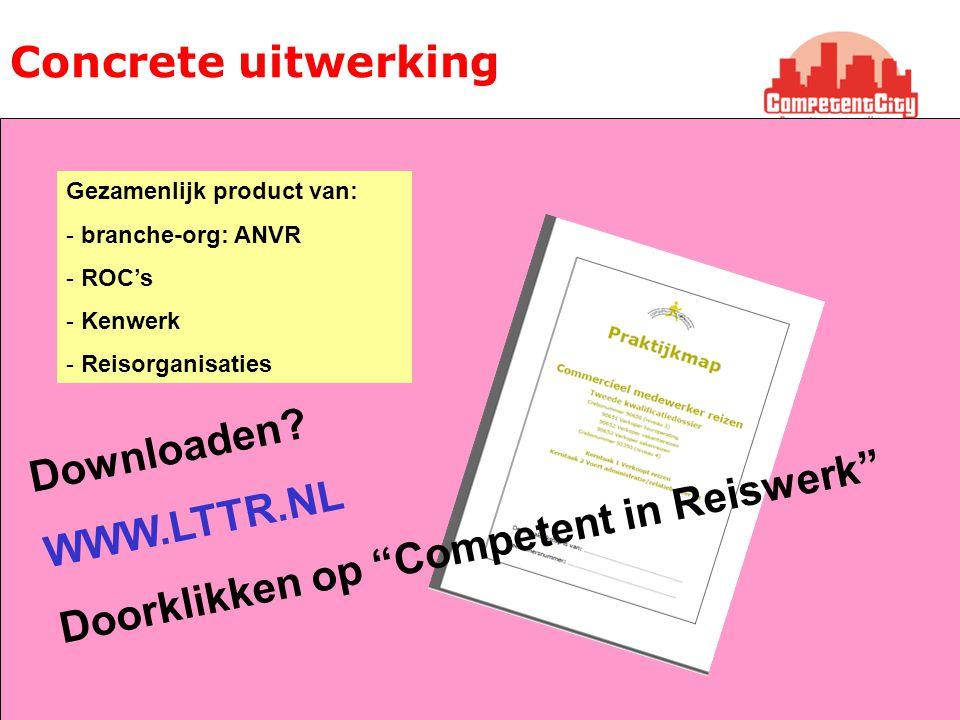 Doorklikken op Competent in Reiswerk WWW.LTTR.NL