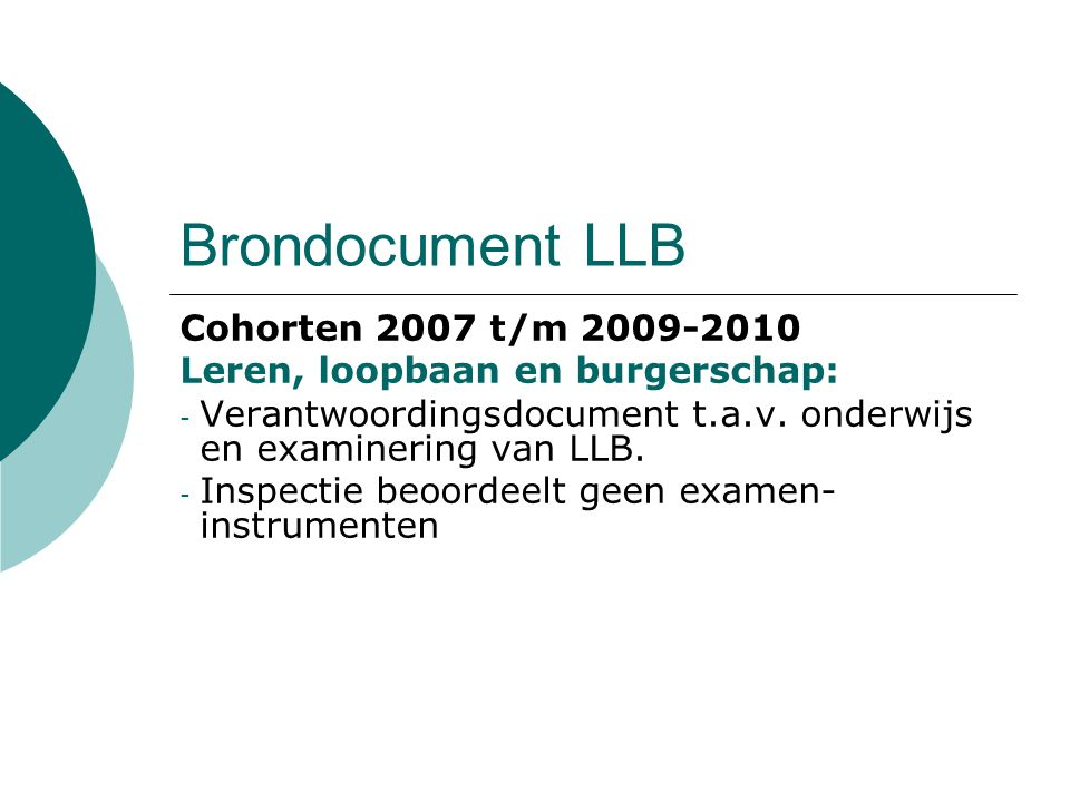 Brondocument LLB Cohorten 2007 t/m 2009-2010