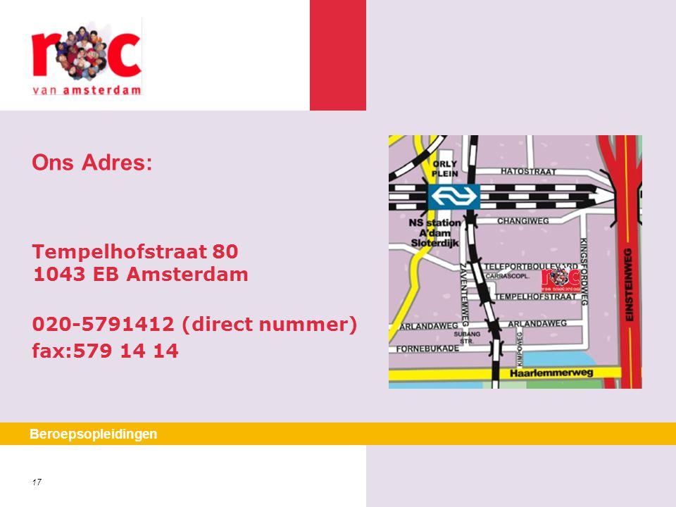 Ons Adres: Tempelhofstraat 80 1043 EB Amsterdam