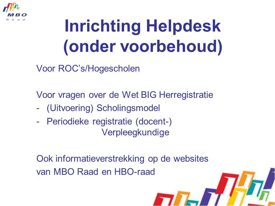 Inrichting Helpdesk (onder voorbehoud)