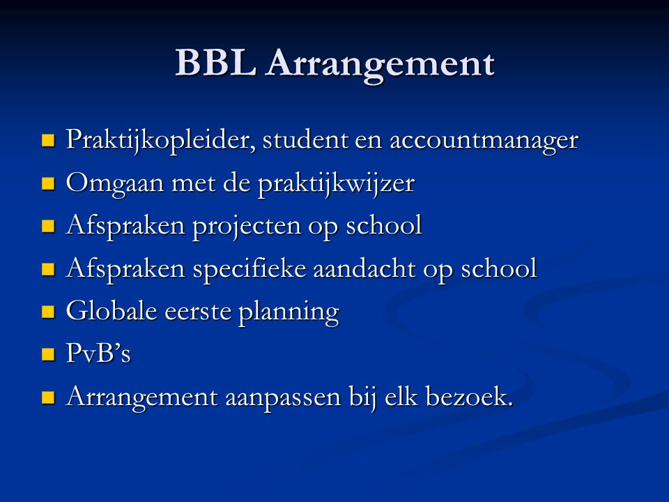 BBL Arrangement Praktijkopleider, student en accountmanager