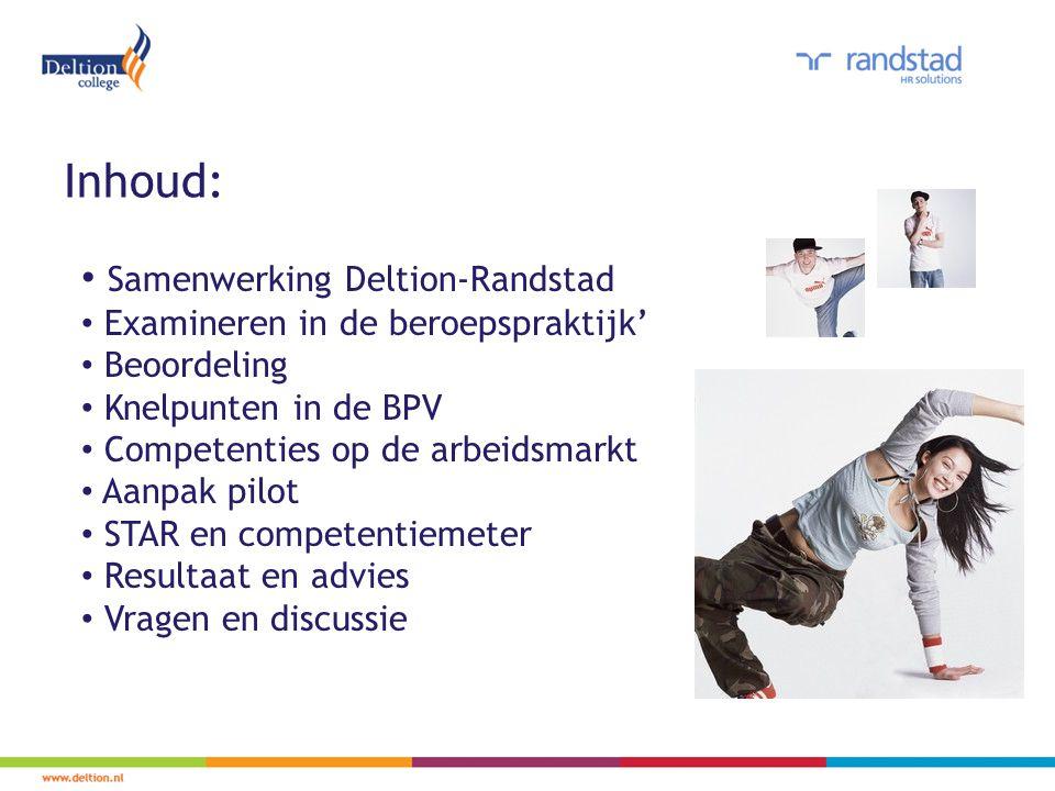 Inhoud: Samenwerking Deltion-Randstad