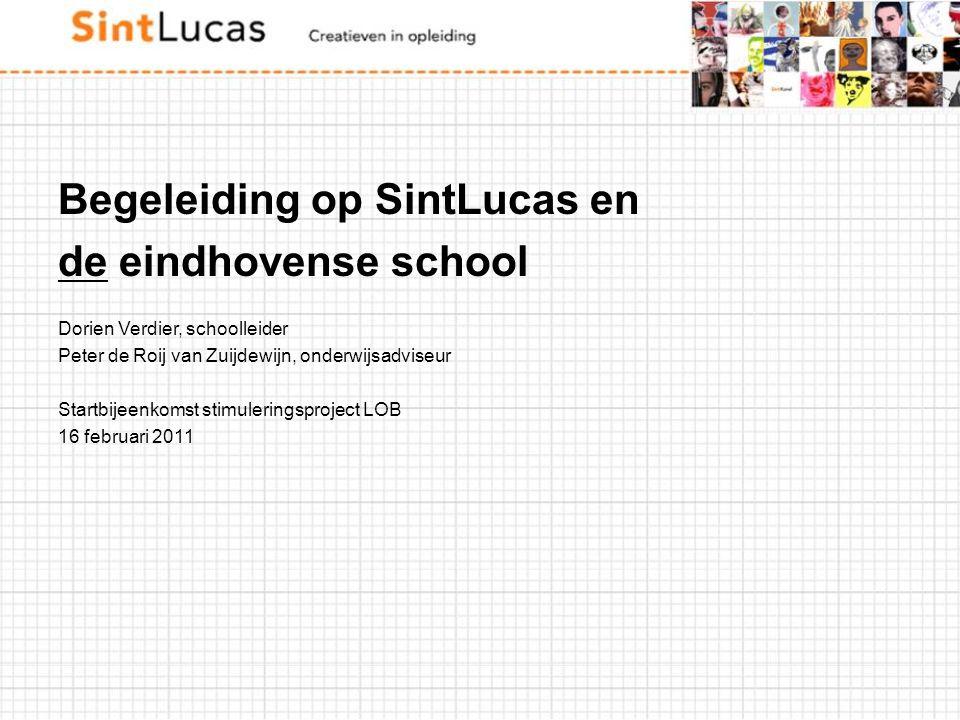 Begeleiding op SintLucas en de eindhovense school