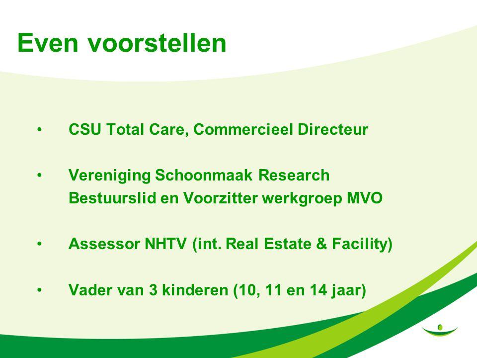 Even voorstellen CSU Total Care, Commercieel Directeur