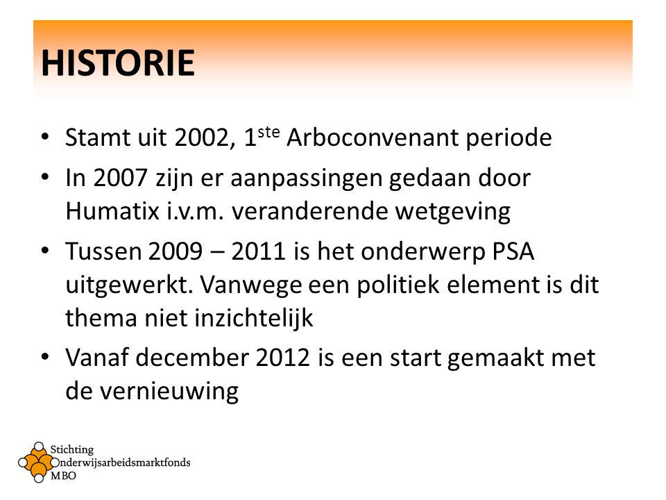 HISTORIE Stamt uit 2002, 1ste Arboconvenant periode
