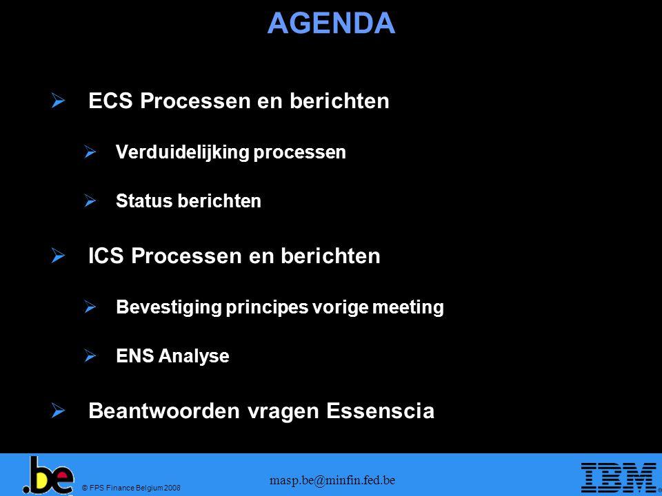 AGENDA ECS Processen en berichten ICS Processen en berichten