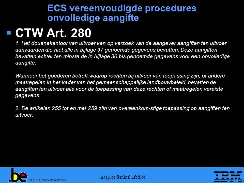ECS vereenvoudigde procedures onvolledige aangifte