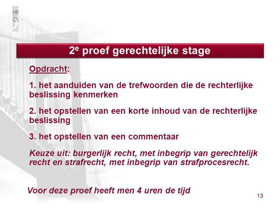 2e proef gerechtelijke stage