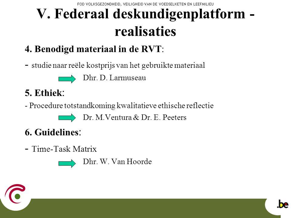V. Federaal deskundigenplatform - realisaties