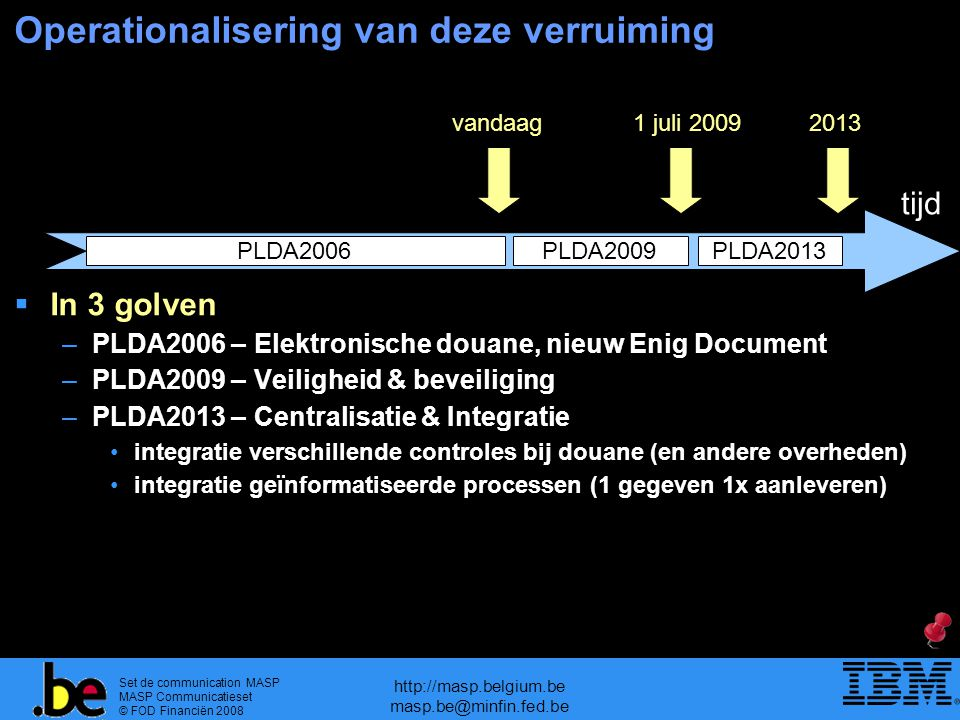 Operationalisering van deze verruiming