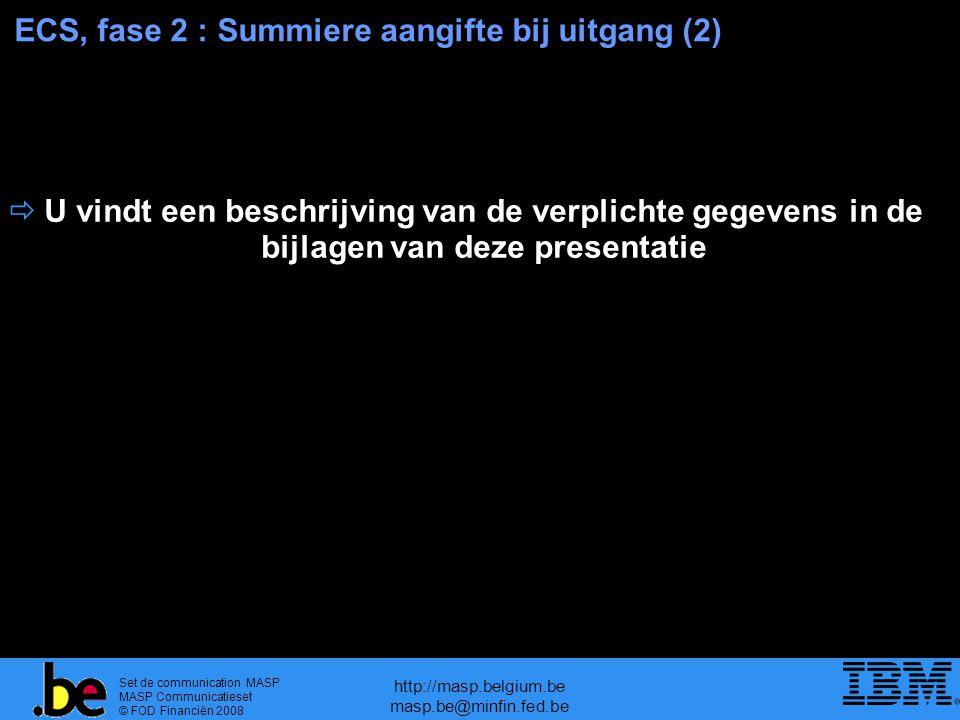 ECS, fase 2 : Summiere aangifte bij uitgang (2)
