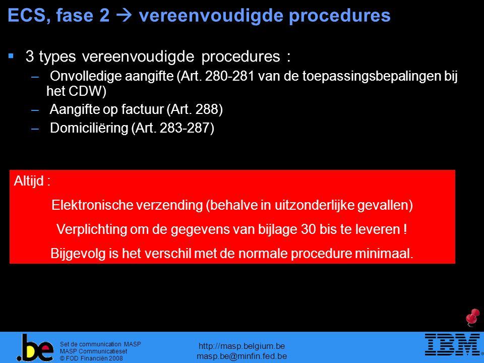 ECS, fase 2  vereenvoudigde procedures