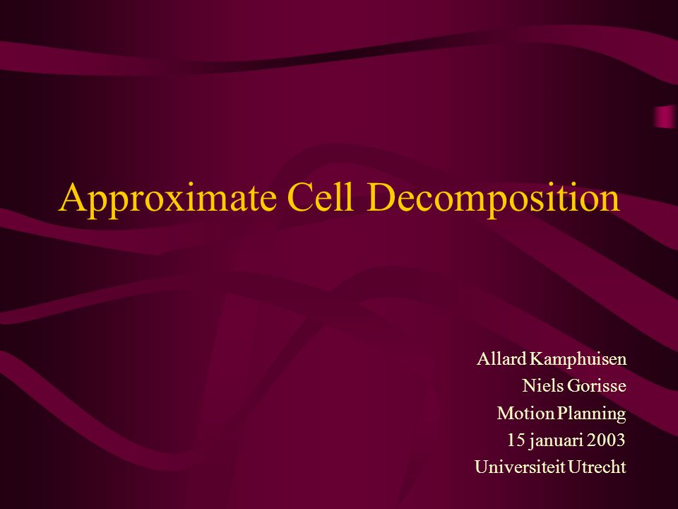 Approximate Cell Decomposition