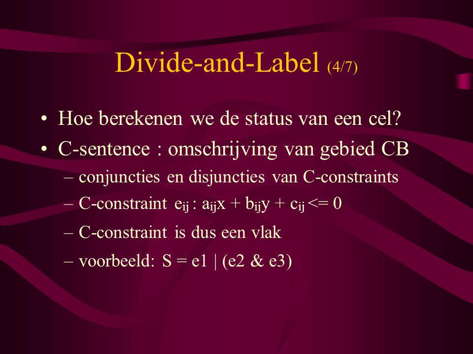 Divide-and-Label (4/7) Hoe berekenen we de status van een cel