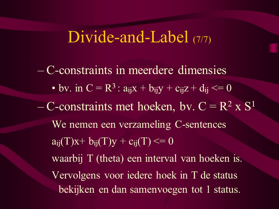 Divide-and-Label (7/7) C-constraints in meerdere dimensies