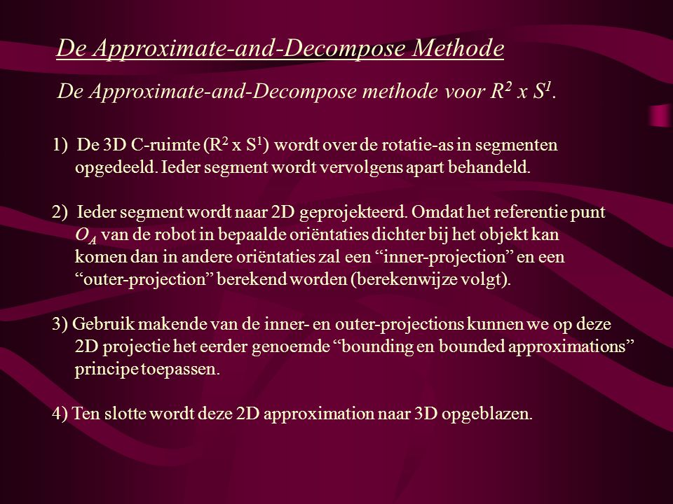 De Approximate-and-Decompose Methode