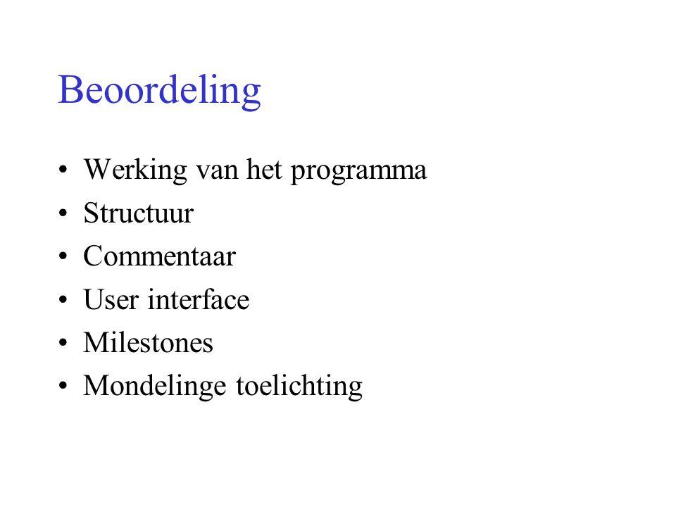 Beoordeling Werking van het programma Structuur Commentaar