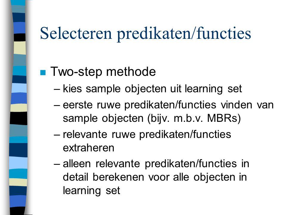 Selecteren predikaten/functies