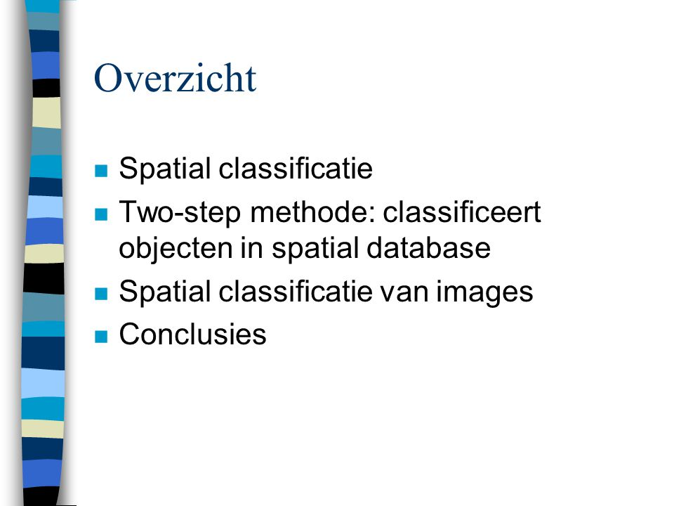 Overzicht Spatial classificatie
