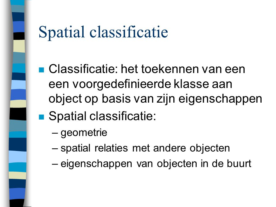 Spatial classificatie