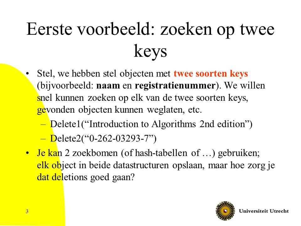 Eerste voorbeeld: zoeken op twee keys